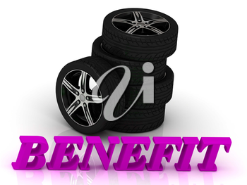 BENEFIT- bright letters and rims mashine black wheels on a white background