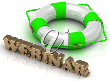 WEBINAR GREEN - bright gold letters and color life buoy on a white background