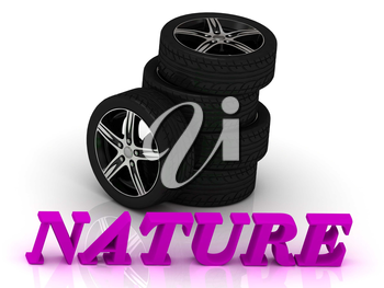 NATURE- bright letters and rims mashine black wheels on a white background