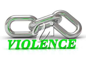 VIOLENCE- inscription of color letters and Silver chain of the section on white background