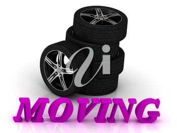 MOVING- bright letters and rims mashine black wheels on a white background