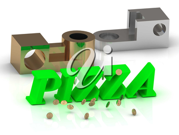 PIZZA - words of color letters and silver details and bronze details on white background