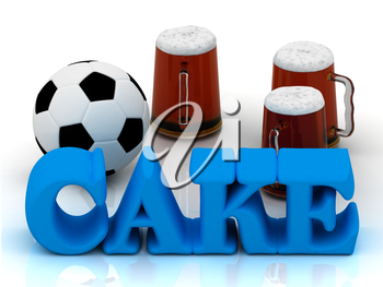 CAKE blue bright word, football, 3 cup beer on white background