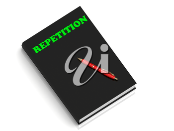 REPETITION- inscription of green letters on black book on white background