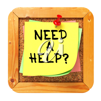 Need a Help?, Yellow Sticker on Cork Bulletin or Message Board. Business Concept. 3D Render.