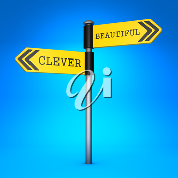 Yellow Two-Way Direction Sign with the Words Clever and Beautiful on Blue Background. Concept of Choice.