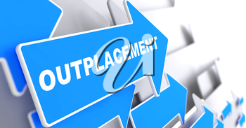 Outplacement - Business Background. Blue Arrow with Outplacement Slogan on a Grey Background. 3D Render.