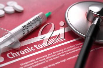 Chronic tonsillitis - Medical Concept on Red Background with Blurred Text and Composition of Pills, Syringe and Stethoscope. 3D Render.