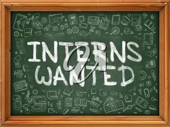 Interns Wanted - Hand Drawn on Green Chalkboard with Doodle Icons Around. Modern Illustration with Doodle Design Style.