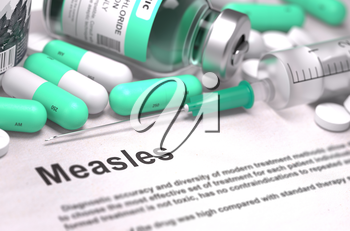 Diagnosis - Measles. Medical Report with Composition of Medicaments - Light Green Pills, Injections and Syringe. Blurred Background with Selective Focus. 3D Render.