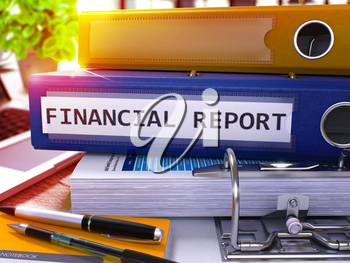 Financial Report - Blue Ring Binder on Office Desktop with Office Supplies and Modern Laptop. Financial Report Business Concept on Blurred Background. 3D Render.