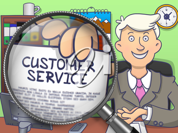 Customer Service. Businessman Shows Paper with Text through Magnifying Glass. Colored Doodle Style Illustration.