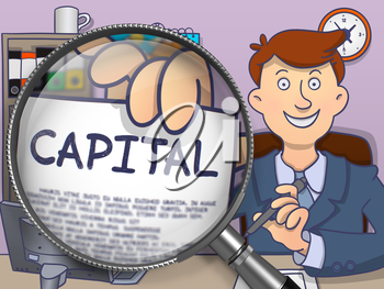 Officeman Sitting in Office and Holds Out a Paper with Concept Capital. Closeup View through Magnifier. Multicolor Doodle Style Illustration.