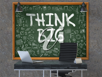 Think Big - Handwritten Inscription by Chalk on Green Chalkboard with Doodle Icons Around. Business Concept in the Interior of a Modern Office on the Dark Old Concrete Wall Background. 3D.