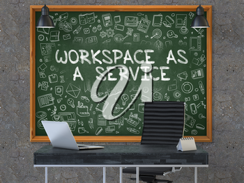 Hand Drawn Workspace as a Service on Green Chalkboard. Modern Office Interior. Dark Old Concrete Wall Background. Business Concept with Doodle Style Elements. 3D.