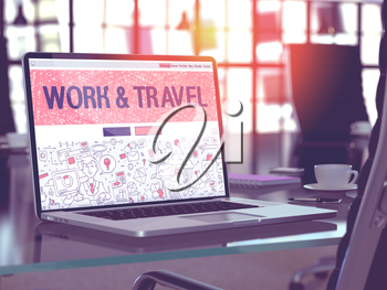 Modern Workplace with Laptop Showing Landing Page in Doodle Design Style with Text Work and Travel. Toned Image with Selective Focus. 3D Render.