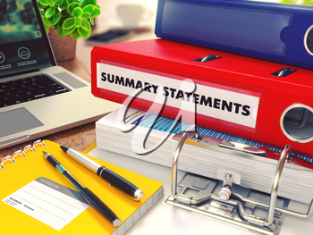 Summary Statements - Red Office Folder on Background of Working Table with Stationery, Laptop and Reports. Business Concept on Blurred Background. Toned Image. 3D Render.