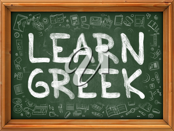 Green Chalkboard with Hand Drawn Learn Greek with Doodle Icons Around. Line Style Illustration.