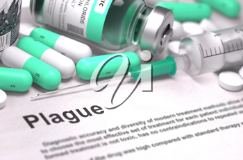 Plague - Printed Diagnosis with Mint Green Pills, Injections and Syringe. Medical Concept with Selective Focus. 3D Render.