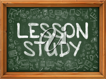 Lesson Study - Hand Drawn on Green Chalkboard with Doodle Icons Around. Modern Illustration with Doodle Design Style.