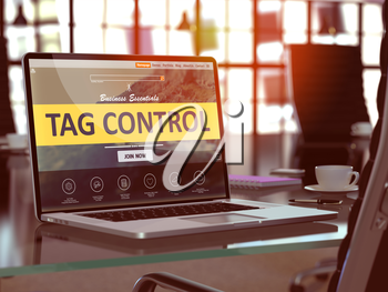 Tag Control Concept - Closeup on Laptop Screen in Modern Office Workplace. Toned Image with Selective Focus. 3D Render.