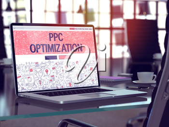 PPC Optimization Concept. Closeup Landing Page on Laptop Screen in Doodle Design Style. On Background of Comfortable Working Place in Modern Office. Blurred, Toned Image. 3D Render.