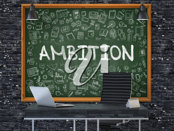Ambition Concept Handwritten on Green Chalkboard with Doodle Icons. Office Interior with Modern Workplace. Dark Brick Wall Background. 3D.