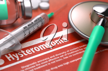 Hysteromyoma - Printed Diagnosis on Orange Background and Medical Composition - Stethoscope, Pills and Syringe. Medical Concept. Blurred Image. 3D Render.