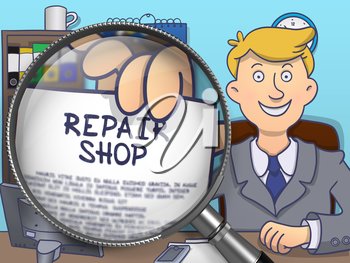 Repair Shop through Lens. Business Man in Office Shows Paper with Text. Colored Doodle Illustration.