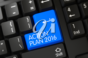Action Plan 2016 Key on Computer Keyboard. Modern Laptop Keyboard Key Labeled Action Plan 2016. Action Plan 2016 Written on a Large Blue Keypad of a Modern Laptop Keyboard. 3D Render.
