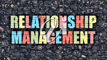 Relationship Management. Multicolor Inscription on Dark Brick Wall with Doodle Icons. Relationship Management Concept in Modern Style. Relationship Management Business Concept.