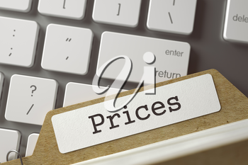Prices Concept. Word on Folder Register of Card Index. Card Index Concept on Background of White PC Keyboard. Closeup View. Selective Focus. Toned Image. 3D Rendering.