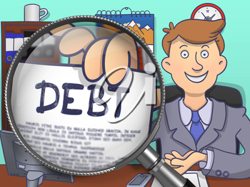 Debt. Officeman Showing a Paper with Concept through Magnifier. Multicolor Doodle Style Illustration.
