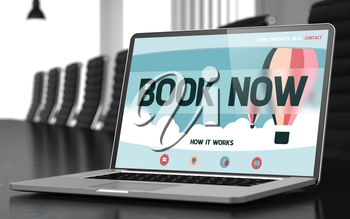 Book Now - Landing Page with Inscription on Mobile Computer Display on Background of Comfortable Meeting Room in Modern Office. Closeup View. Toned Image with Selective Focus. 3D Render.