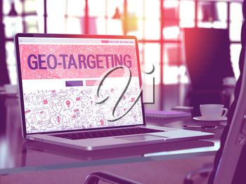 Geo-Targeting Concept - Closeup on Landing Page of Laptop Screen in Modern Office Workplace. Toned Image with Selective Focus. 3D Render.