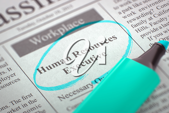 Human Resources Executive - Small Advertising in Newspaper, Circled with a Azure Highlighter. Blurred Image. Selective focus. Job Seeking Concept. 3D.
