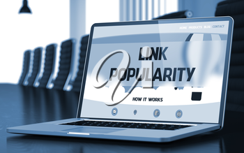Link Popularity on Landing Page of Mobile Computer Screen in Modern Conference Room Closeup View. Blurred Image with Selective focus. 3D Rendering.