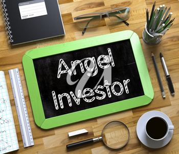 Angel Investor - Green Small Chalkboard with Hand Drawn Text and Stationery on Office Desk. Top View. Angel Investor on Small Chalkboard. 3d Rendering.