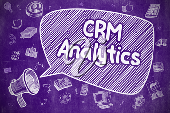 Business Concept. Bullhorn with Phrase CRM Analytics. Cartoon Illustration on Purple Chalkboard. CRM Analytics on Speech Bubble. Doodle Illustration of Shouting Loudspeaker. Advertising Concept.