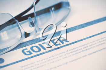 Goiter - Medical Concept on Blue Background with Blurred Text and Composition of Eyeglasses. 3D Rendering.