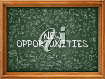 New Opportunities - Hand Drawn on Green Chalkboard with Doodle Icons Around. Modern Illustration with Doodle Design Style.