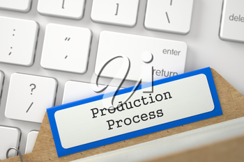 Production Process Concept. Word on Blue Folder Register of Card Index. Closeup View. Blurred Image. 3D Rendering.
