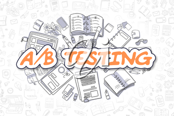 Doodle Illustration of AB Testing, Surrounded by Stationery. Business Concept for Web Banners, Printed Materials.