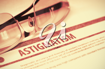 Diagnosis - Astigmatism. Medicine Concept with Blurred Text and Specs on Red Background. Selective Focus. 3D Rendering.