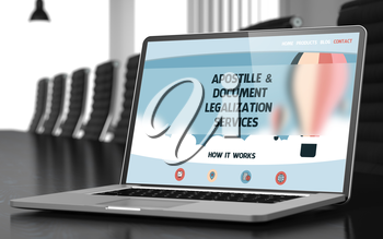 Modern Meeting Room with Laptop on Foreground Showing Landing Page with Text Apostille and Document Legalization Services. Closeup View. Blurred Image with Selective focus. 3D Rendering.