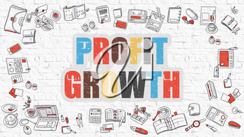 Profit Growth. Multicolor Inscription on White Brick Wall with Doodle Icons Around. Profit Growth Concept. Modern Style Illustration with Doodle Design Icons. Profit Growth on White Brickwall.