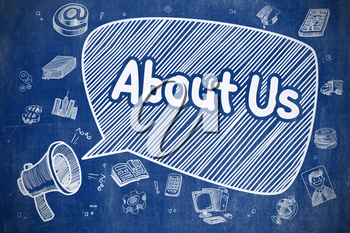 About Us on Speech Bubble. Doodle Illustration of Shouting Mouthpiece. Advertising Concept. Business Concept. Loudspeaker with Text About Us. Hand Drawn Illustration on Blue Chalkboard.