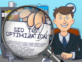 SEO Tags Optimization. Business Man in Office Workplace Holds Out through Magnifying Glass Paper with Text. Colored Doodle Style Illustration.