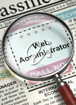 Column in the Newspaper with the Vacancy of Web Administrator. Web Administrator. Newspaper with the Searching Job. Concept of Recruitment. Blurred Image. 3D.