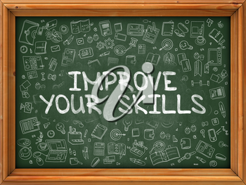 Hand Drawn Improve Your Skills on Green Chalkboard. Hand Drawn Doodle Icons Around Chalkboard. Modern Illustration with Line Style.